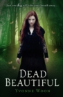 Image for Dead beautiful