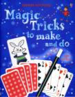 Image for Magic tricks to make and do
