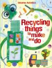 Image for Recycling things to make and do