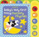 Image for Baby's very first noisy nursery rhymes