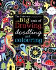 Image for Big Book of Drawing, Doodling and Colouring