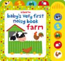 Image for Usborne baby's very first noisy book: Farm