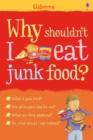 Image for Why shouldn't I eat junk food?