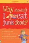 Image for Why shouldn't I eat junk food?
