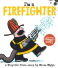 Image for I'm a firefighter