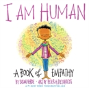 Image for I am human  : a book of empathy
