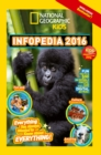 Image for National Geographic Kids infopedia 2016