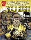 Image for John Sutter and the California Gold Rush