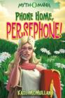 Image for Phone home, Persephone!