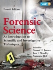Image for Forensic science  : an introduction to scientific and investigative techniques