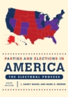 Image for Parties and elections in America: the electoral process