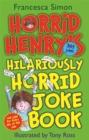 Image for Horrid Henry's hilariously horrid joke book