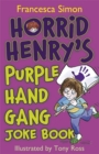 Image for Horrid Henry's Purple Hand Gang joke book