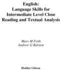 Image for English language skills for intermediate level: close reading and textual analysis