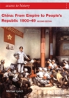 Image for China  : from empire to people's republic 1900-49