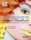 Image for The hair and make-up artist's handbook  : a complete guide to professional qualifications