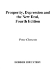 Image for Prosperity, depression and the New Deal: the USA 1890-1954