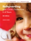 Image for Safeguarding and child protection.: (0-8 years)
