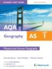 Image for AQA AS geography.: (Physical and human geography) : Unit 1,