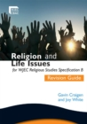 Image for Religion and life issues for WJEC religious studies specification B.: (Revision guide)