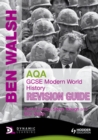 Image for AQA GCSE modern world history.: (Revision guide)