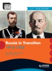 Image for Russia in transition, 1914-1924: WJEC GCSE history