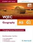 Image for WJEC AS geography.: (Student unit guide) : Unit G2,