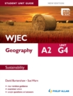 Image for WJEC A2 geography.: (Student unit guide) : Unit G4,
