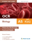 Image for OCR AS biology.: (Molecules, biodiversity, food and health) : Unit F212,