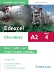 Image for Edexcel A2 chemistry.: (Rates, equilibria and further organic chemistry) : Unit 4,