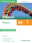 Image for Edexcel AS physics.: (Physics on the go) : Unit 1,
