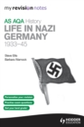 Image for AQA AS history.: (Life in Nazi Germany, 1933-45)