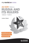 Image for A2 OCR history.: (Russia and its rulers, 1855-1964)