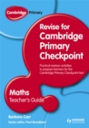 Image for Cambridge primary revise for primary checkpoint mathematics: Teacher's guide