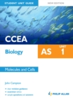 Image for CCEA AS biology.: (Molecules and cells) : Unit 1,