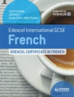 Image for Edexcel international GCSE and certificate French