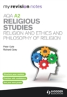 Image for AQA A2 religious studies.: (Religion and ethics and philosophy of religion)