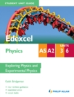 Image for Edexcel AS/A2 physics.: (Student unit guide) : Units 3 and 6,