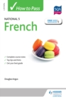 Image for How to pass National 5 French