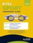 Image for BTEC sport  : assessment guideLevel 2