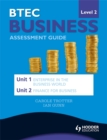 Image for BTEC business  : assessment guideLevel 2