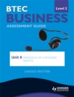 Image for BTEC business level 2 assessment guideUnit 4,: Principles of customer service