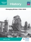 Image for National 4 & 5 history.: (Changing Britain, 1760-1900)
