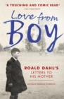 Image for Love from Boy  : Roald Dahl's letters to his mother
