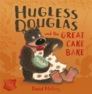 Image for Hugless Douglas and the great cake bake