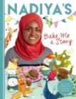 Image for Nadiya's bake me a story