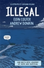 Image for Illegal : A graphic novel telling one boy's epic journey to Europe