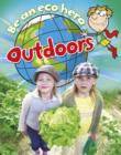 Image for Be an eco hero outdoors