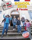 Image for School days =: A l'ecole