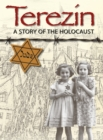 Image for Terezâin  : a story of the Holocaust